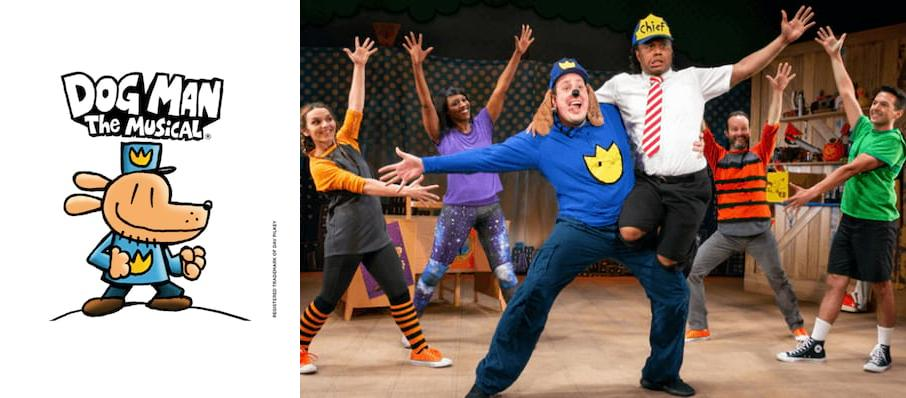 Dog Man - The Musical at Morrison Center for the Performing Arts