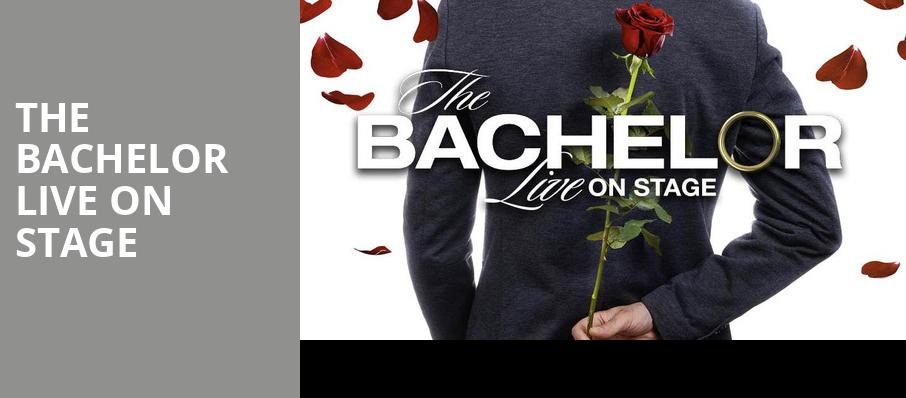The Bachelor Live On Stage, Morrison Center for the Performing Arts, Boise