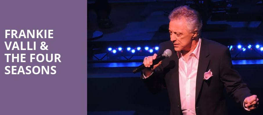 Frankie Valli The Four Seasons, Morrison Center for the Performing Arts, Boise